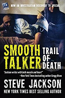 [Jackson, Steve]のSmooth Talker: Trail of Death (English Edition)