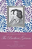 Brothers Grimm: The Complete Fairy Tales (Wordsworth Classics)