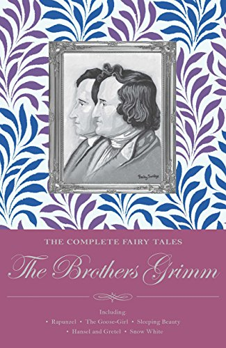Brothers Grimm: The Complete Fairy Tales (Wordsworth Classics)の詳細を見る