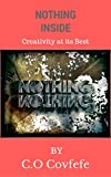 NOTHING INSIDE: CREATIVITY AT ITS BEST (English Edition)