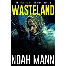 Wasteland (The Bugging Out Series Book 3)