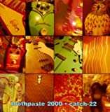 Catch 22 by Toothpste 2000 (2008-05-03)