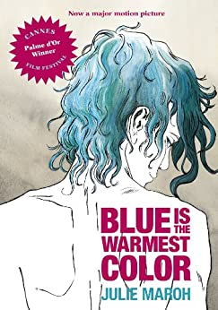 Blue Is the Warmest Color by [Maroh, Julie]