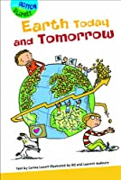 Earth Today and Tomorrow (Taking Action for My Planet)