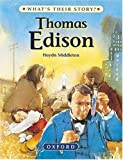 Thomas Edison: The Wizard Inventor (What's Their Story? S.)