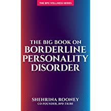 The Big Book on Borderline Personality Disorder