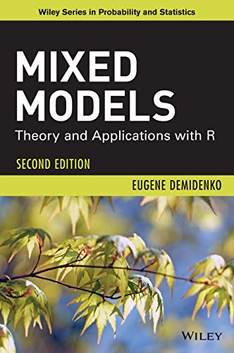 Download Mixed Models: Theory and Applications with R (Wiley Series in Probability and Statistics) 1118091574