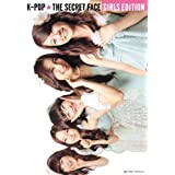 【Amazon.co.jp限定】K-POP,THE SECRET FACE GIRLS EDITION