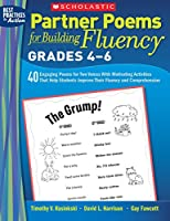 Partner Poems for Building Fluency: 40 Engaging Poems for Two Voices With Motivating Activities That Help Students Improve Their Fluency and Comprehension
