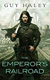 The Emperor's Railroad (The Dreaming Cities)