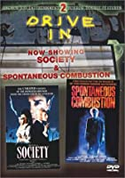 Society/Spontaneous Combustion