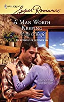 A Man Worth Keeping (Harlequin Super Romance)