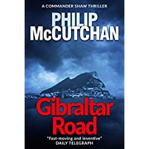Gibraltar Road (Commander Shaw Book 1)