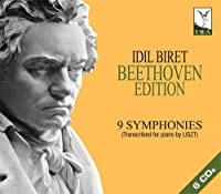 Beethoven: Complete Symphonies Arranged By Liszt by Idil Biret (2011-10-25)