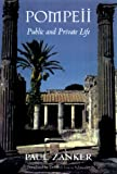 Pompeii: Public and Private Life (Revealing Antiquity)