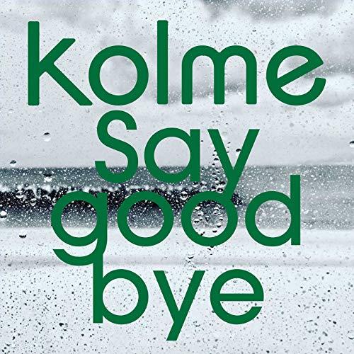 Say good bye