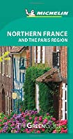 Michelin Green Guide Northern France and the Paris Region
