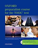 Oxford Preparation Course for the Toeic Test Box (Student's Book, Tapescripts, Answer Key, Practice Test 1+2, Audio CDs) (Oxford preparation course for the TOEIC (R) test)