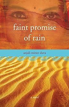 Faint Promise of Rain: A Novel by [Duva, Anjali Mitter]