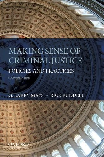 Download Making Sense of Criminal Justice: Policies and Practices 0199314136