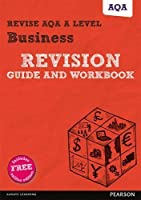 Revise AQA AS/A level Business Revision Guide and Workbook: (with free online edition) (REVISE AS/A level AQA Business) by Andrew Redfern(2016-09-29)