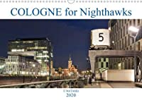 COLOGNE for Nighthawks 2020: Cologne - In the Splendour of the Blue Hour (Calvendo Places)