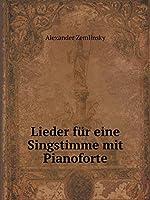 Lieder Fuer Eine Singstimme Mit Pianoforte