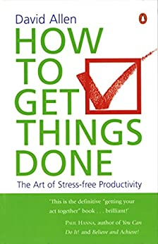 How To Get Things Done by [Allen, David]