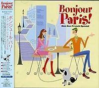 Bonjour Paris!: Bon Bon French Special by Bonjour Paris! Bon Bon French Special (2008-01-13)
