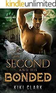 The Second and His Bonded (Kincaid Pack Book 2) (English Edition)