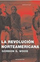 Revolucion norteamericana / American Revolution (Breve Hist)