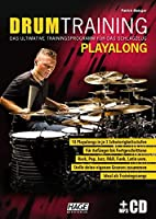 Drum Training Playalong + MP3-CD: Das ultimative Trainingsprogramm fuer das Schlagzeug