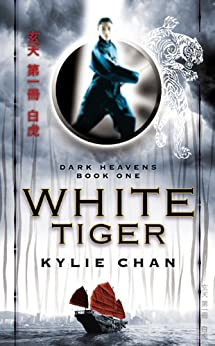 White Tiger: Dark Heavens Book One (Dark Heavens Trilogy) by [Chan, Kylie]