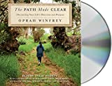 The Path Made Clear: Discovering Your Life's Direction and Purpose 画像