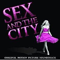 セックス・アンド・ザ・シティ (オリジナル・サウンドトラック)