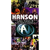 Hanson - Tulsa, Tokyo & the Middle of Nowhere [VHS] [Import]