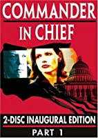 Commander in Chief: Inagural Edition - Part 1 [DVD] [Import]
