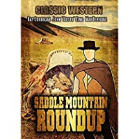 Saddle Mountain Roundup: Classic Hollywood Western [並行輸入品]