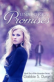 Unspoken Promises (Unspoken Series Book 2) by [Duran, Gabbie S.]
