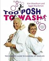 Too Posh to Wash