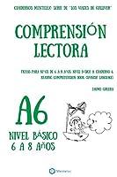 Cuadernos de Comprensión Lectora Para Niños de 6 a 8 Años.: Nivel Básico A-6. Los Viajes de Gulliver.