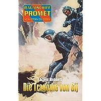 Raumschiff Promet - Von Stern zu Stern 22: Die Tragödie von Gij (German Edition)