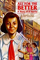 All for the Better: A Story of El Barrio (Stories of America)