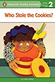 Who Stole the Cookies? (Penguin Young Readers, Level 2)