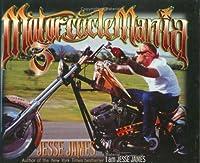 Motorcycle Mania 3: Jesse James Rides