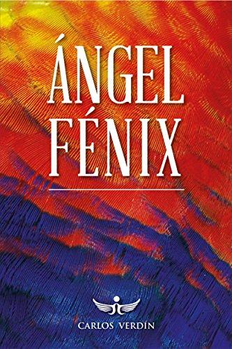 ÁNGEL FÉNIX (Spanish Edition)