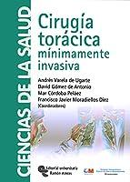 Cirugía torácica : mínimamente invasiva