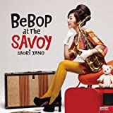 BEBOP AT THE SAVOY 画像