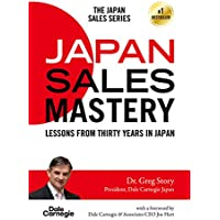 Japan Sales Mastery: Lessons from Thirty Years in Japan (English Edition)
