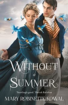 Without A Summer (Glamourist Histories Series Book 3) by [Kowal, Mary Robinette]
